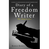 "Diary of A Freedom Writer ""The Experience"""