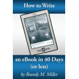 How To Write An eBook In 40 Days (Or Less)