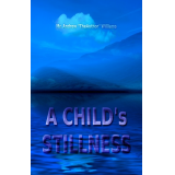 A Childs Stillness