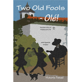 Two Old Fools - Ol!