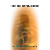 Time and disPLACEment