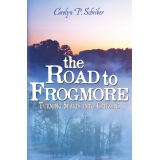The Road to Frogmore: Turning Slaves into Citizens