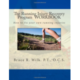 The Running Injury Recovery Program WORKBOOK (Volume 2)