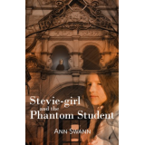 Stevie-girl and the Phantom Student (The Phantom Series)