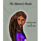 The Weaver's Route