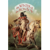 The Winter of the Iron Bow