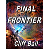 Final Frontier (Book #2 of New Frontier Series)