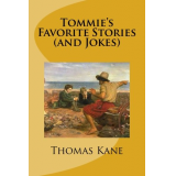 Tommie's Favorite Stories (and Jokes)