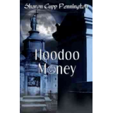 HOODOO MONEY (trade paperback/Kindle/ebook/PDF)