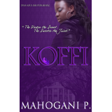 KOFFI II (An E-Book Short Story Drama Series)