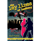 The Ley Lines of Lushbury