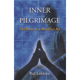 Inner Pilgrimage: Ten Days to a Mindful Me
