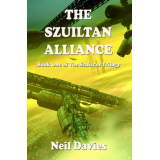 The Szuiltan Alliance (The Szuiltan Trilogy)