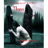 Blood Underground: Book One - Thavs