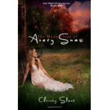 The Many Lives of Avery Snow: The Past Lives Series (Volume 1)