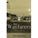 The Wayfarers | Walking Dreams