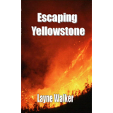 Escaping Yellowstone