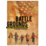 Battlegrounds: America's War in Education and Finance A View From the Front Lines