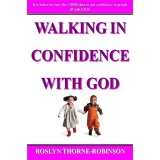 WALKING IN CONFIDENCE WITH GOD