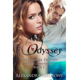 Odyssey (The Vampire Destiny Series Companion Book 1)