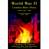 World War ll London Blitz Diary Volume 2 (1941)