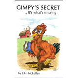 Gimpy's Secret . . . it's what's missing