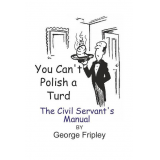 You Cant Polish A Turd