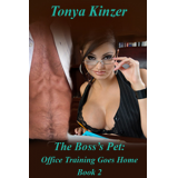 The Boss's Pet: Office Training Goes Home, Bk #2