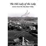 The Old Lady of the Lake - Stories From the Obey River Valley