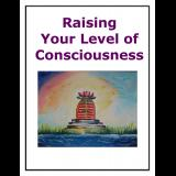 Raising Your Level of Consciousness