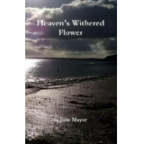 Heavens Withered Flower