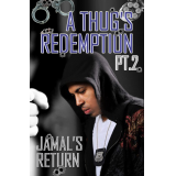 A Thugs Redemption 2: Jamals Return