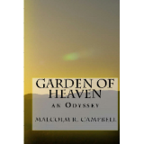 Garden of Heaven: an Odyssey