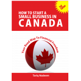 How To Start A Small Business in Canada - 2nd Edition