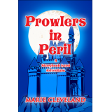 Prowlers in Peril: A Storybook Land Adventure