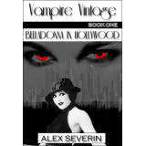 Vampire Vintage Book One : Belladonna in Hollywood