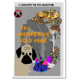 The Whispering Gold Mine