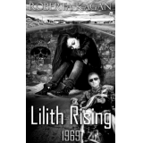 Lilith Rising 1969