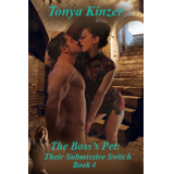 The Boss's Pet: Their Submissive Switch - Bk 4