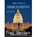 Jack Canons American Destiny