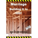 Marriage, Building It to Last