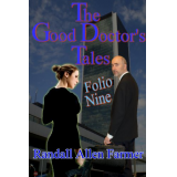 The Good Doctors Tales Folio Nine