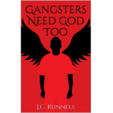 Gangsters Need God Too