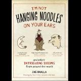 Im Not Hanging Noodles on Your Ears