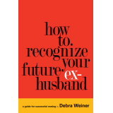 How to Recognize Your Future Ex-Husband