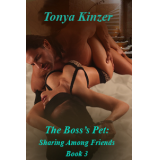 The Boss's Pet: Sharing Among Friends, Bk 3