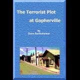 The Terrorist Plot at Gopherville
