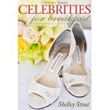 Celebrities for Breakfast- a romantic comedy