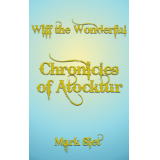Wiff The Wonderful: Chronicles of Atocktur