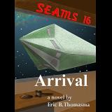 SEAMS16: Arrival